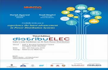 DistribuElec - India's only exposition on Hi Tec Power Distribution - from 4th - 6th February 2019 at Bombay Exhibition Centre, Goregaon (E), Mumbai.